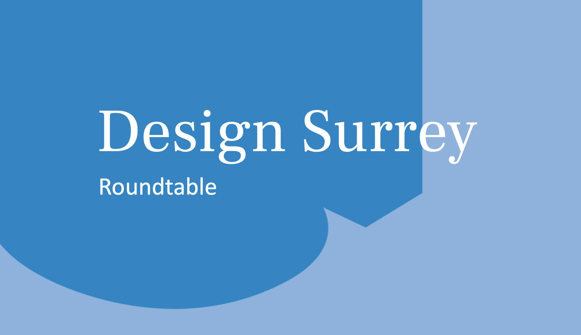 Design South East — Design Surrey – Roundtable: Policy briefings: MHCLG response to the White Paper consultation